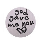 God Gave Me You 30mm Plate